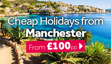 Cheap Holidays from Manchester