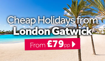 Cheap Holidays from London Gatwick