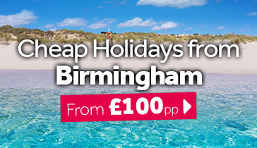 Cheap Holidays from Birmingham