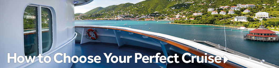 How to Choose Your Perfect Cruise