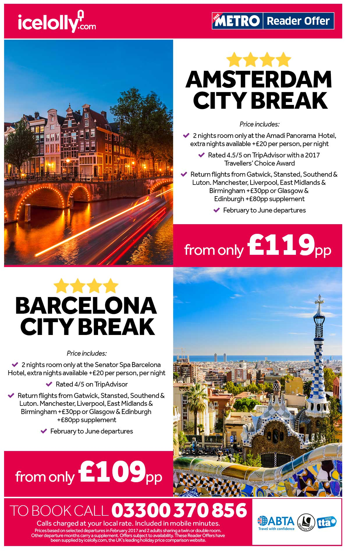 Amsterdam and Barcelona Deals